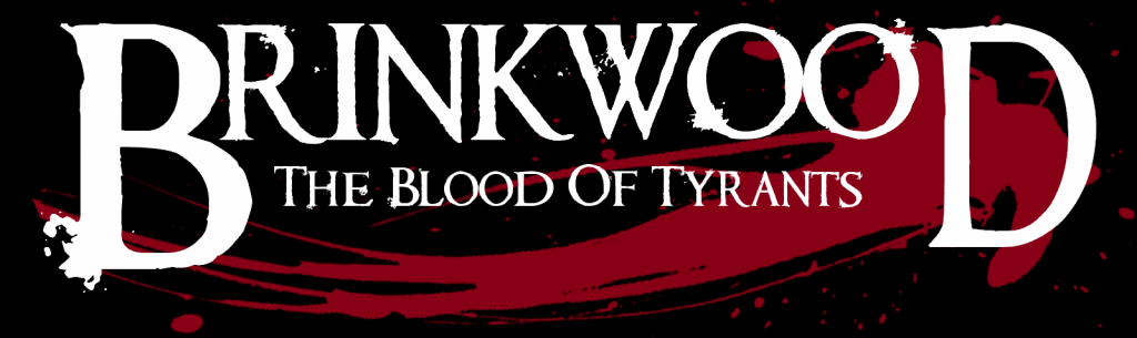 Brinkwood: The Blood of Tyrants